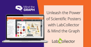 Read more about the article Unleash the power of scientific posters with LabCollector and Mind the Graph!